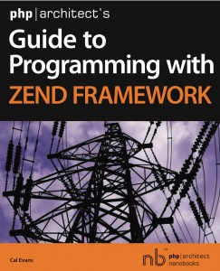 Book cover for php|architect's Guide to Programming with Zend Framework