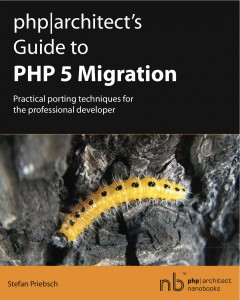 Book cover for php|architect's Guide to PHP 5 Migration