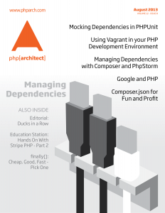 php[architect] August 2013 - Managing Dependencies