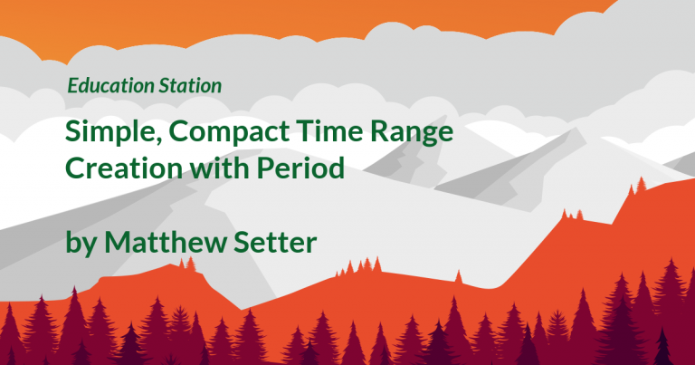 Education Station: Simple, Compact Time Range Creation with Period