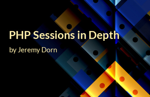 PHP Sessions in Depth | Read the full article from php[architect]